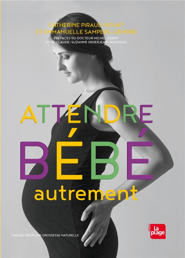 ATTENDRE BEBE AUTREMENT NED