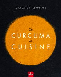 CURCUMA EN CUISINE