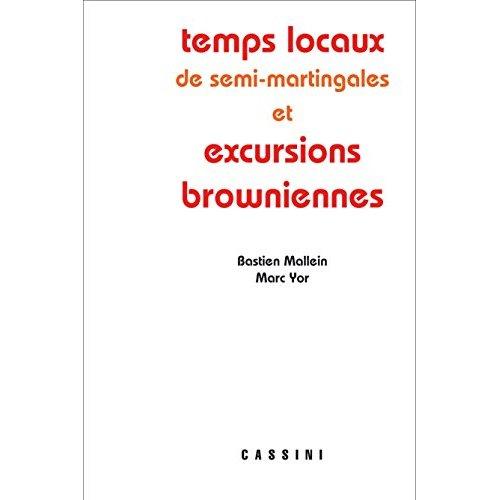 TEMPS LOCAUX DES MARTINGALES SEMI-CONTINUES ET EXCURSIONS BROWNIENNES