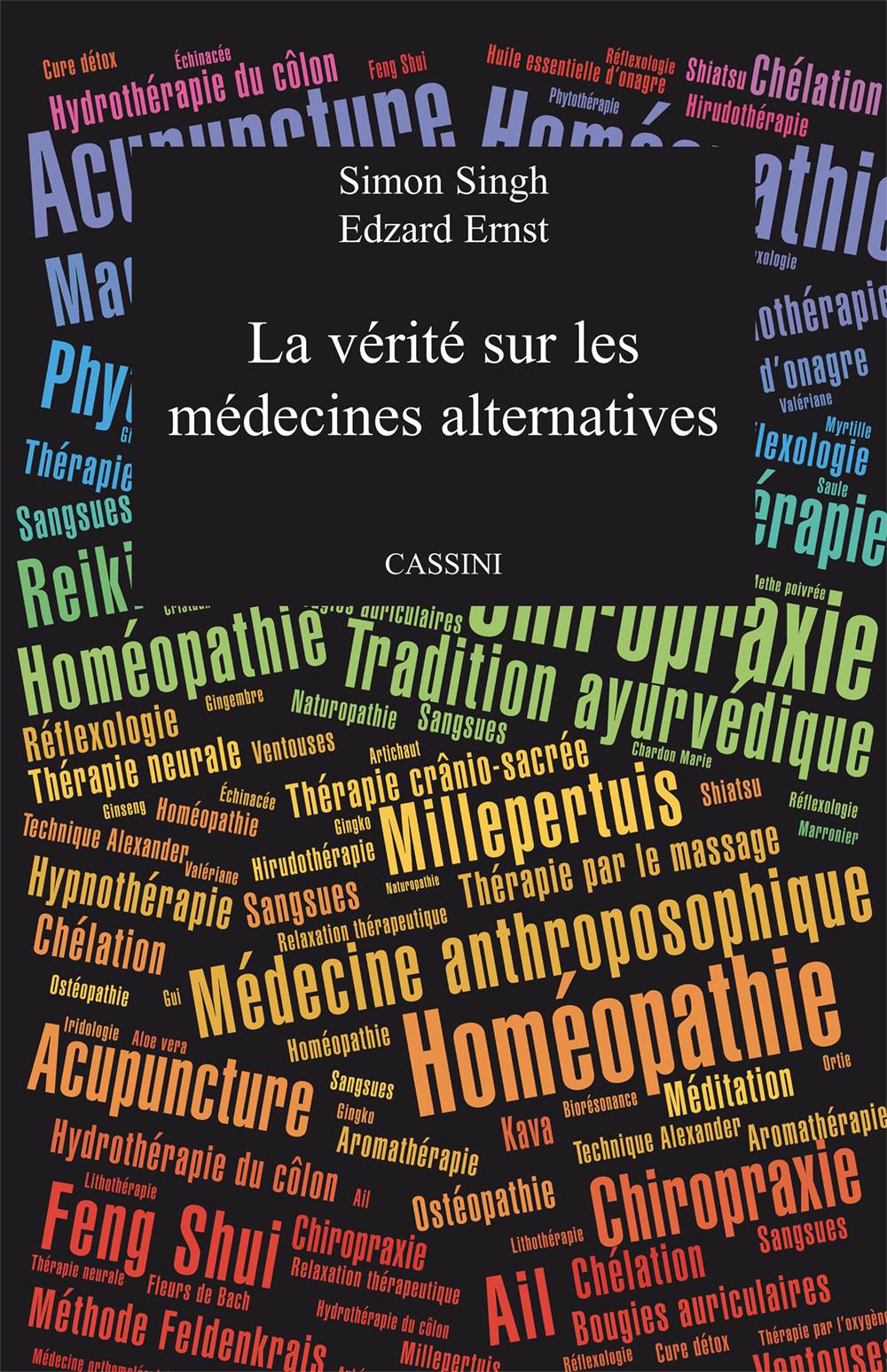 LA VERITE SUR LES MEDECINES ALTERNATIVES