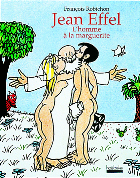JEAN EFFEL - L'HOMME A LA MARGUERITE