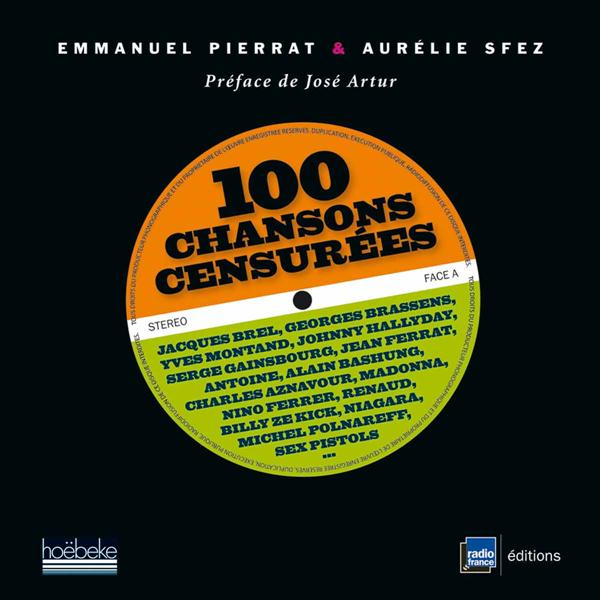 100 CHANSONS CENSUREES - JACQUES BREL, GEORGES BRASSENS, YVES MONTAND, JOHNNY HALLYDAY, SERGE GAINSB