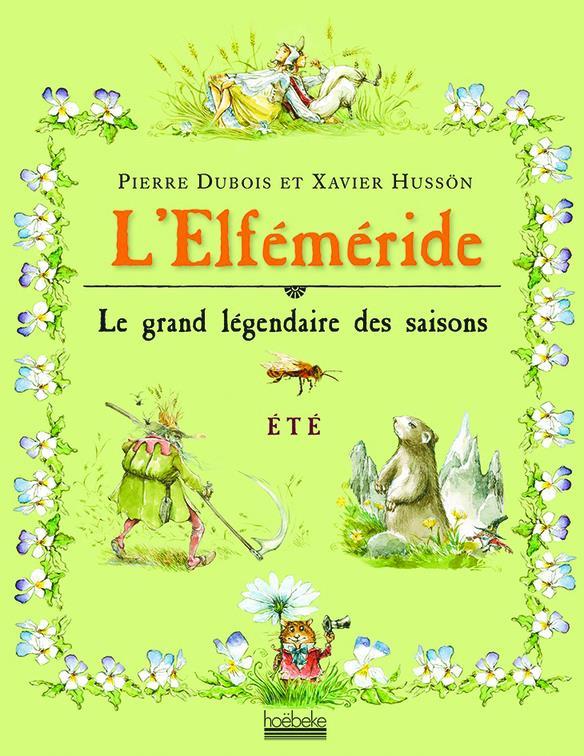 L'ELFEMERIDE - ETE - LE GRAND LEGENDAIRE DES SAISONS