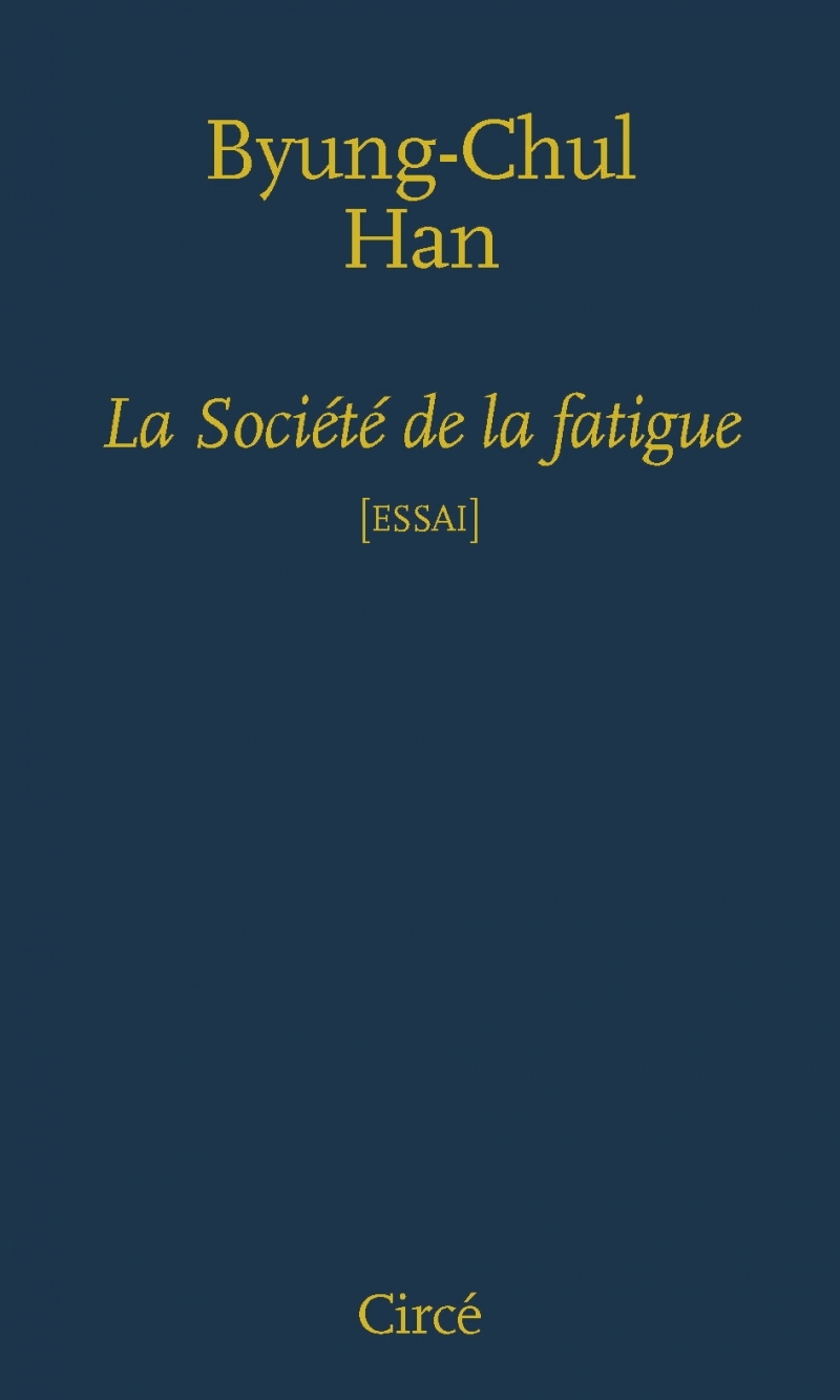 LA SOCIETE DE LA FATIGUE