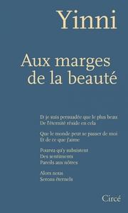 AUX MARGES DE LA BEAUTE
