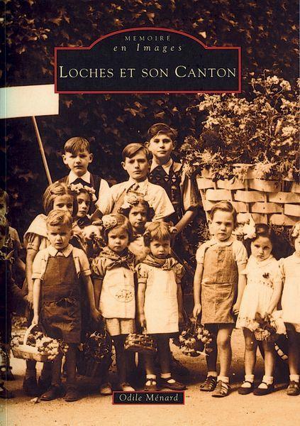 LOCHES ET SON CANTON