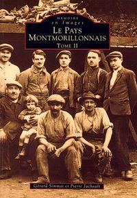 MONTMORILLONNAIS (PAYS) - TOME II