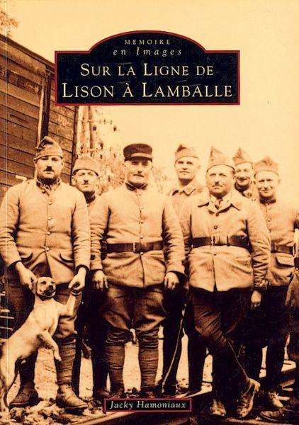 LISON A LAMBALLE (SUR LA LIGNE DE) (CHEMIN DE FER)