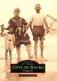 COTE DE NACRE - TOME II