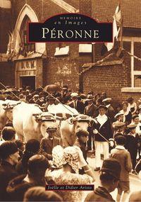PERONNE - TOME I