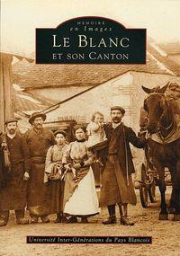 BLANC ET SON CANTON (LE)