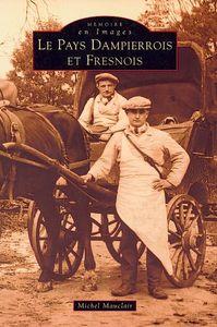 DAMPIERROIS ET FRESNOIS (PAYS)