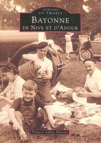 BAYONNE DE NIVE ET D'ADOUR
