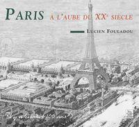 PARIS A L'AUBE DU XXE SIECLE