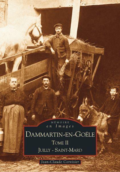 DAMMARTIN-EN-GOELE  -  TOME II