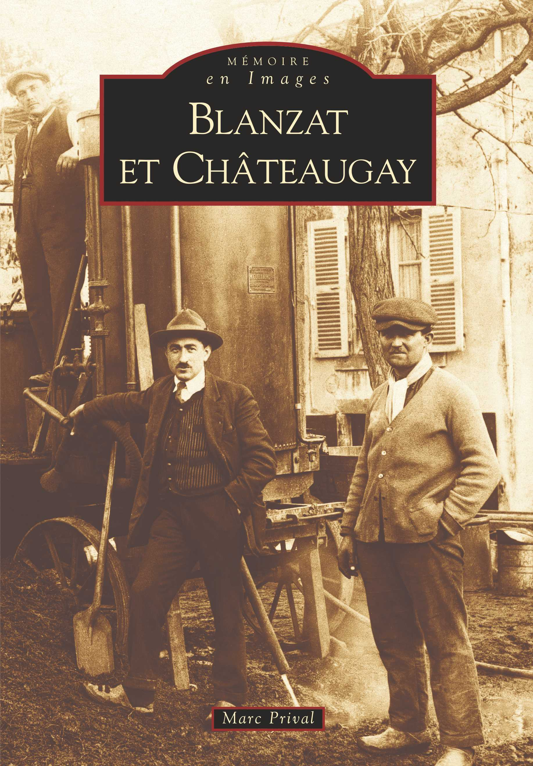 BLANZAT ET CHATEAUGAY