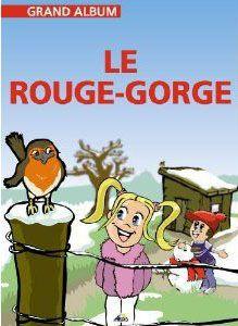 LE ROUGE GORGE