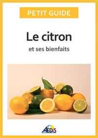 Le citron et ses bienfaits
