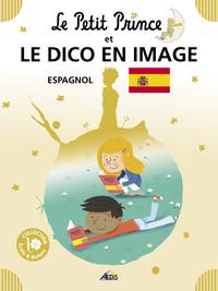 10 - LE PETIT PRINCE ET LE DICO EN IMAGE ESPAGNOL
