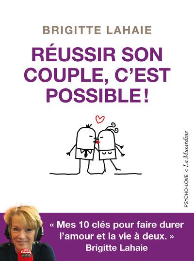 REUSSIR SON COUPLE, C'EST POSSIBLE!