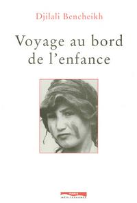 VOYAGE AU BORD DE L'ENFANCE