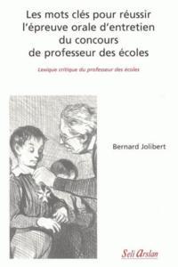 MOTS CLES POUR REUSSIR L'EPREUVE ORALE D'ENTRETIEN DU CONCOURS DE PROFESSEUR