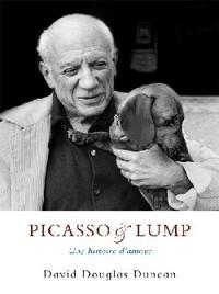 PICASSO ET LUMP - UNE HISTOIRE D'AMOUR