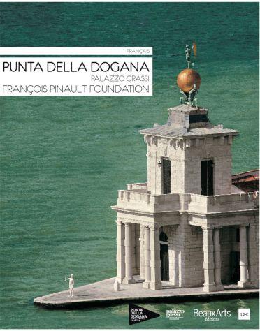 PUNTA DELLA DOGANA / PALAZZO GRASSI / FRANCOIS PINAULT FOUNDATION (FRANCAIS)