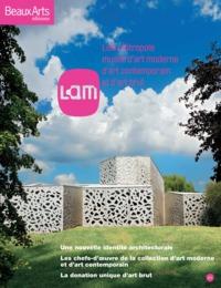 LAM. - LILLE METROPOLE, MUSEE D'ART MODERNE, D'ART CONTEMPORAIN ET D'ART BRUT