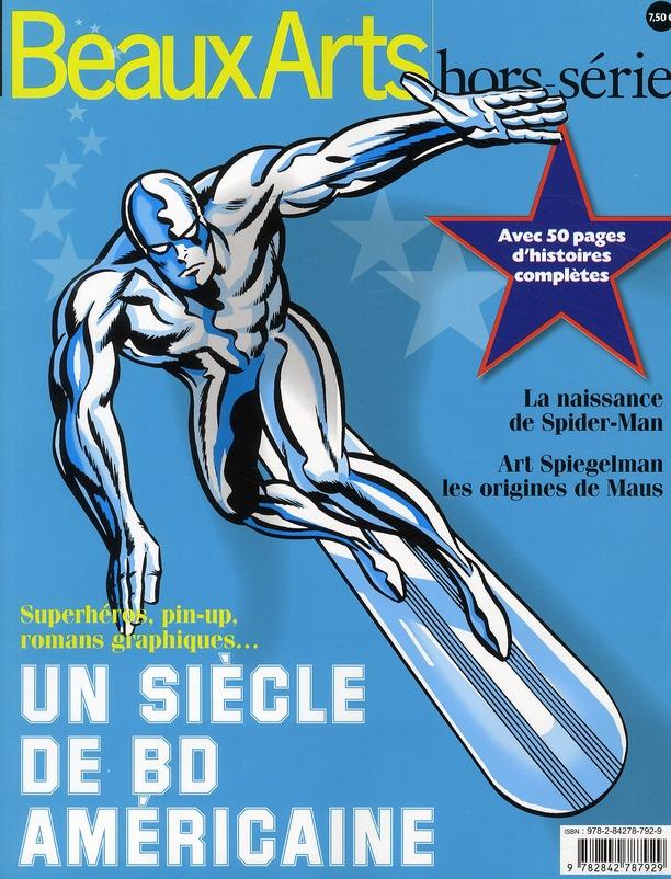 UN SIECLE DE BD AMERICAINES - SUPERHEROS, PIN-UP, ROMANS GRAPHIQUES...
