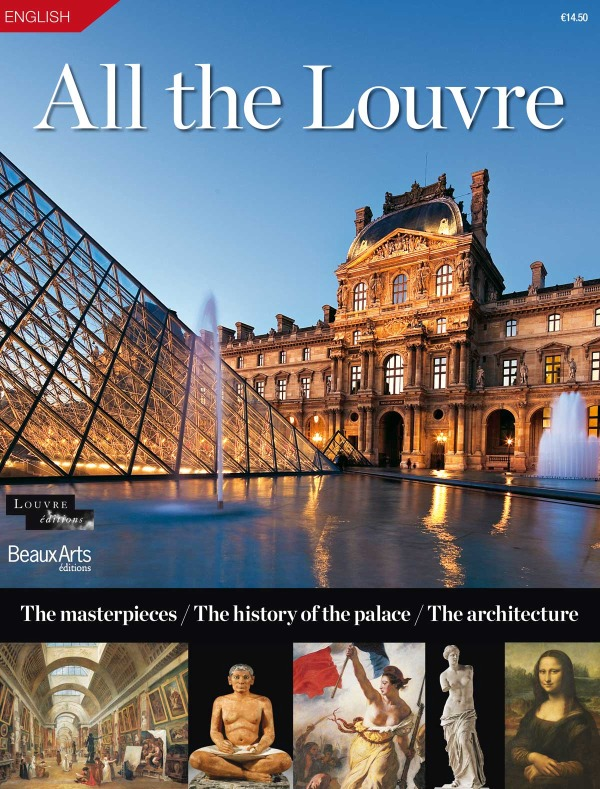 TOUT LE LOUVRE  (ANG ) - THE MASTERPIECES/THE HISTORY OF THE PALACE/THE ARCHITECTURE