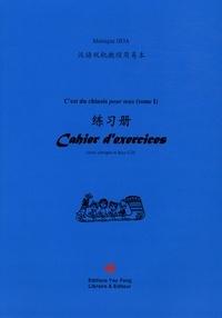 C'EST DU CHINOIS POUR TOUS ! CAHIER D'EXERCICES, TOME 1 (+MP3)