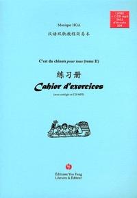 C'EST DU CHINOIS POUR TOUS ! CAHIER D'EXERCICES, TOME 2 (+MP3)