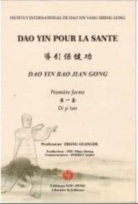 DAO YIN POUR LA SANTE : PREMIERE FORME (LIVRE ET DVD)