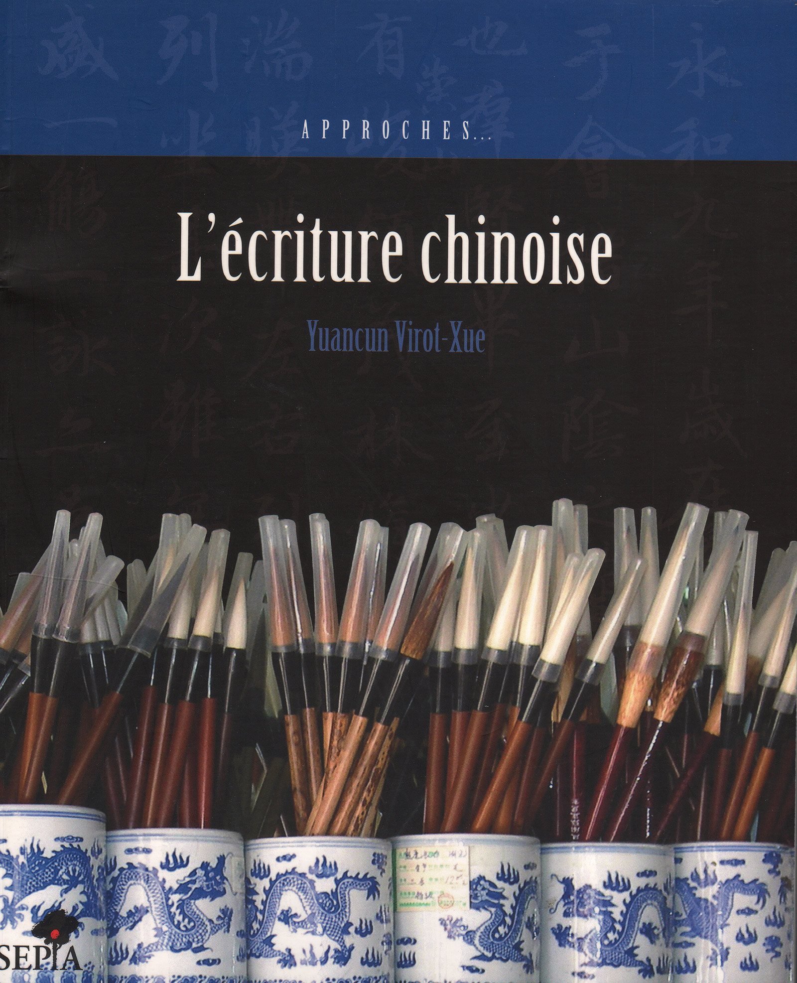 L'ECRITURE CHINOISE