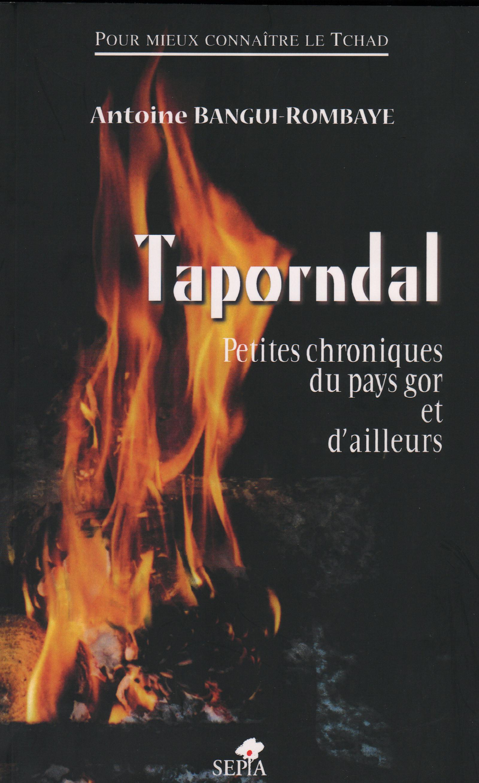 TAPORNDAL, PETITES CHRONIQUES DU PAYS GOR ET D'AILLEURS