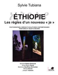 ETHIOPIE - LES REGLES D'UN NOUVEAU JE