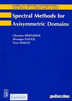 SPECTRAL METHODS FOR AXISYMMETRIC DOMAINS SERIES IN APPLIED MATHEMATICS N  3