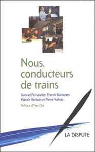 NOUS, CONDUCTEURS DE TRAINS