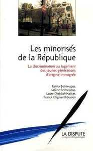 LES MINORISES DE LA REPUPLIQUE LA DISCRIMINATION AU LOGEMENT DES JEUNES GENERATIONS D'ORIGINE IMMIGR