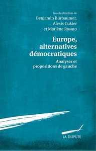 EUROPE ALTERNATIVES DEMOCRATIQUES - ANALYSES ET PROPOSITIONS DE GAUCHE