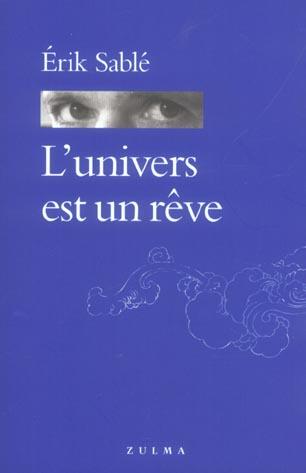 L UNIVERS EST UN REVE