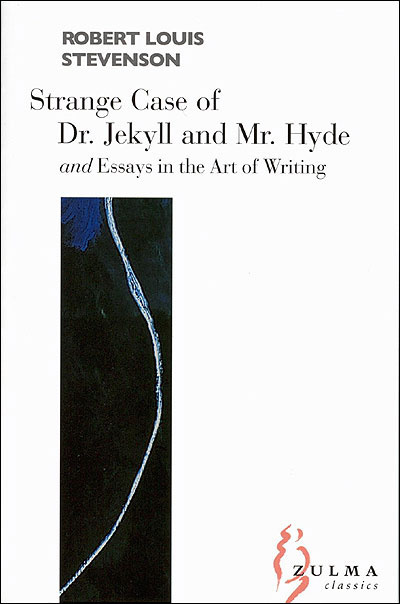 STRANGE CASE OF DR JEKYLL ET MR HYDE AND ESSAYS IN THE ART OF WRITING