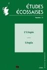 ETUDES ECOSSAISES, N 11/2008. L'UTOPIE - UTOPIA