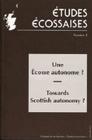 ETUDES ECOSSAISES, N 5/1998. UNE ECOSSE AUTONOME ?