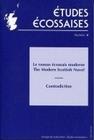 ETUDES ECOSSAISES, N 8/2002. LE ROMAN ECOSSAIS MODERNE - THE MODERN S COTTISH NOVEL - CONTRADICTION