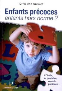 ENFANTS PRECOCES, ENFANTS HORS NORME ?