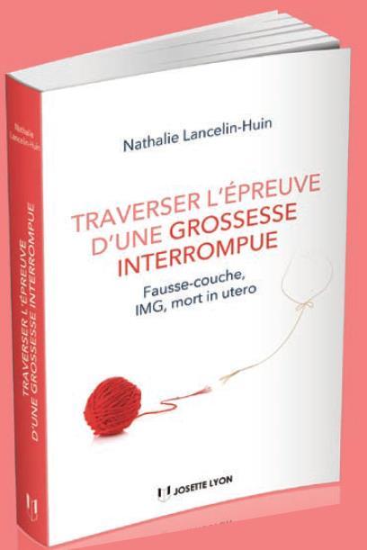 TRAVERSER L'EPREUVE D'UNE GROSSESSE INTERROMPUE