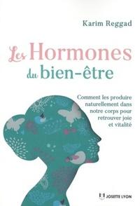 LES HORMONES DU BIEN-ETRE