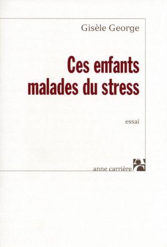CES ENFANTS MALADES DU STRESS